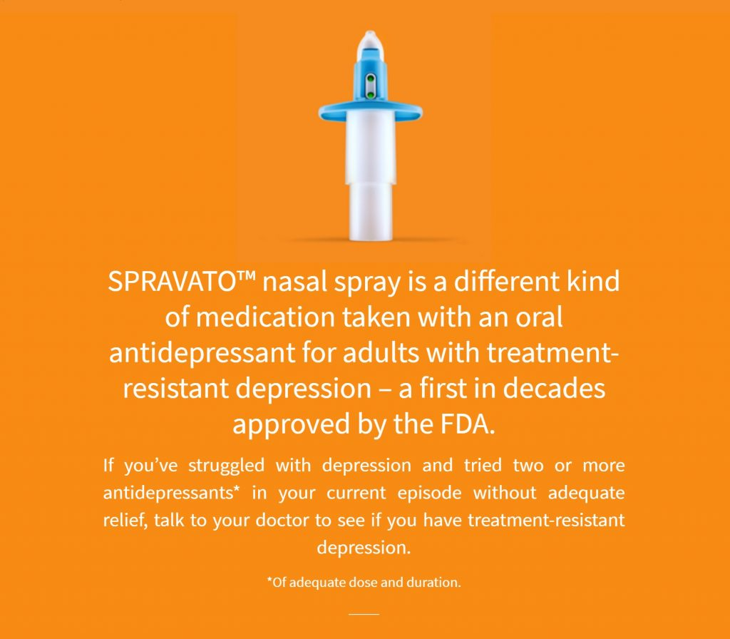 SPRAVATO - FDA Approves Esketamine Nasal Spray For Hard-To-Treat Depression